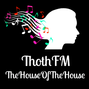 Radio ThothFM TheHouseOfTheHouse