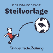 Podcast Steilvorlage - Der WM-Podcast