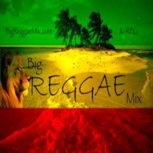 Radio Big Reggae Mix (The Global Healing Has Begun)!™