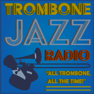 Radio Trombone Jazz Radio