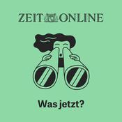 Podcast Was jetzt? - ZEIT ONLINE