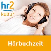 Podcast hr2 kultur - Hörbuchzeit