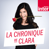Podcast France Inter - La chronique de Clara Dupont-Monod