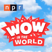 Podcast Wow in the World