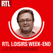 Podcast RTL - RTL Loisirs Week-end