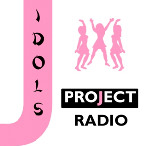 J-Idols Project Radio - All Japanese Idols