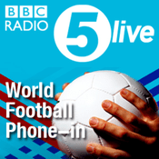 Podcast 5 live's World Football Phone-in