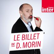 Podcast Les chroniques de Daniel Morin - France Inter