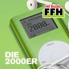 FFH DIE 2000ER