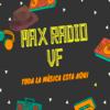 Max Radio VF