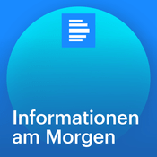 Podcast Informationen am Morgen - Deutschlandfunk