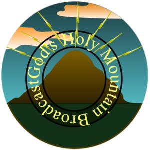 God's Holy Mountain Broadcast
