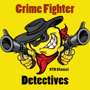 Radio Crime Fighter's Detectives Channel
