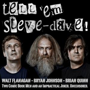 Podcast SModcast - Tell 'Em Steve-Dave