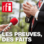 Podcast RFI - Les preuves, des faits