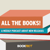 Podcast The Book Riot - All the Books!